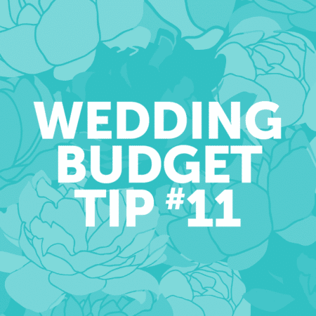 Wedding Budget Tip #11: Prioritize what is most important to you.