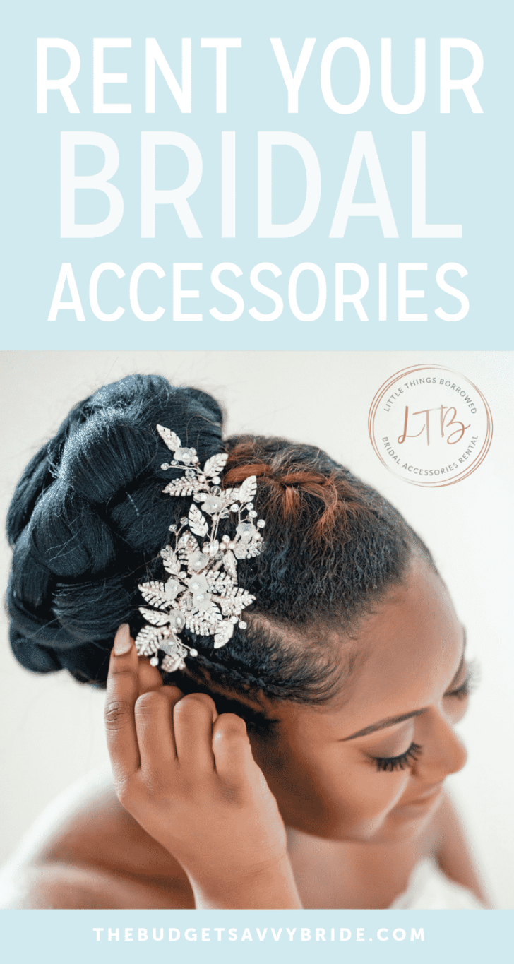 rent your bridal accessories for less