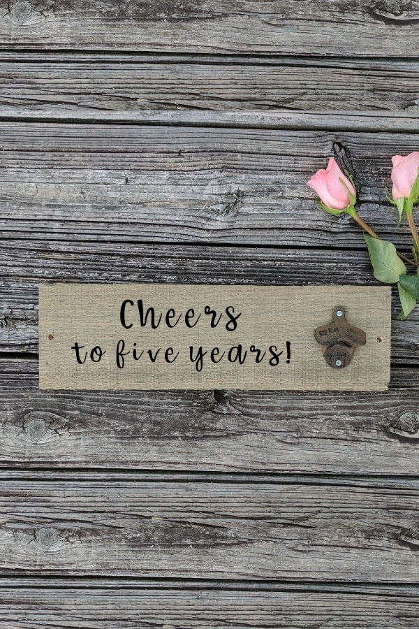 5th wedding anniversary gift idea - CHEERS TO FIVE YEARS SIGN