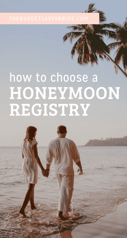 how to choose a honeymoon registry