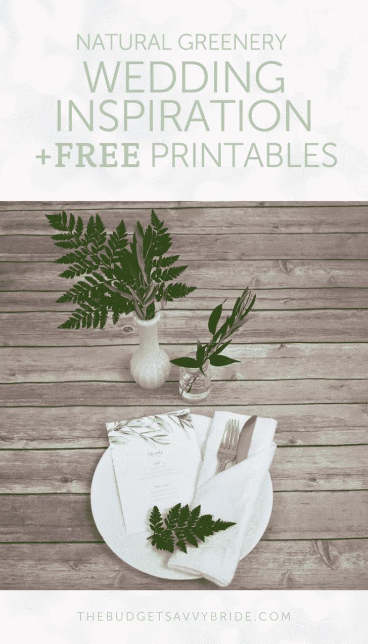 Greenery Wedding Inspiration and Free Printables