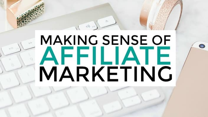 Making Sense of Affiliate Marketing - Learn how to make money online with this course