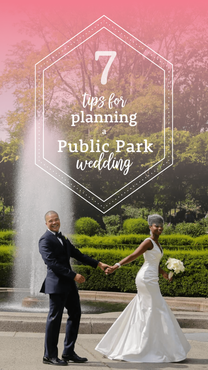 7 Tips for planning a public park wedding