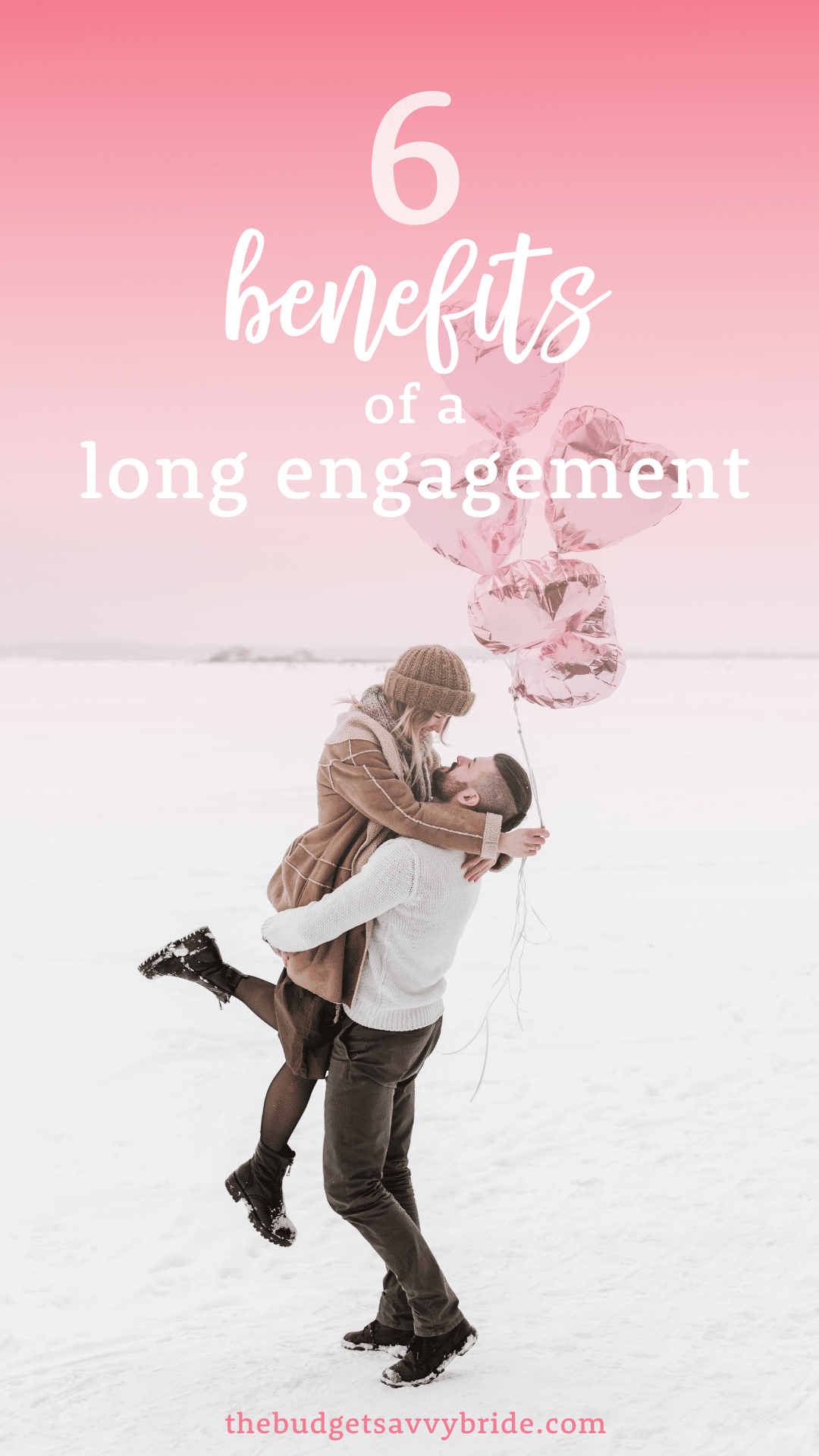 6 benefits of a long engagement