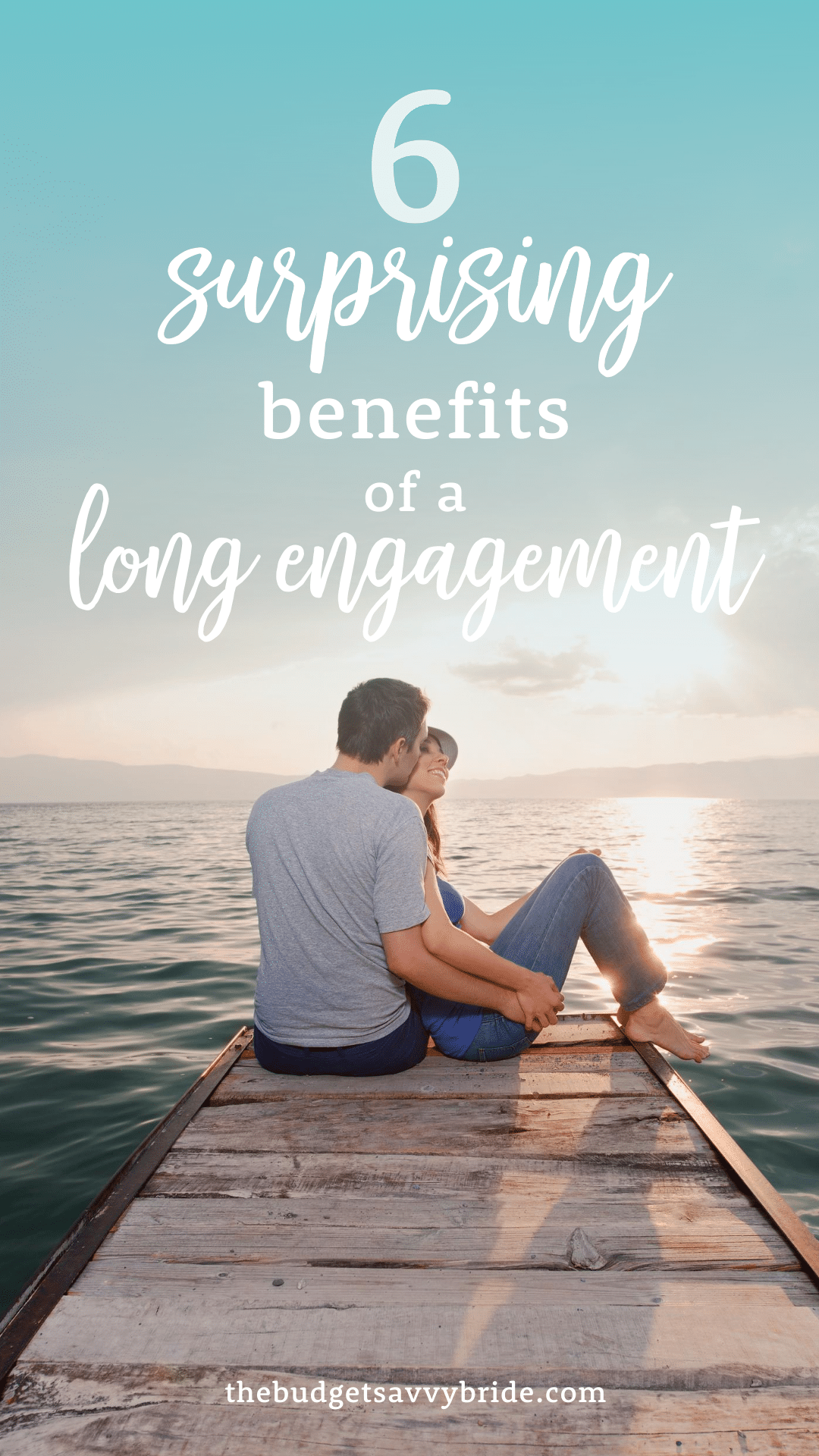 6 surprising benefits of a long engagement