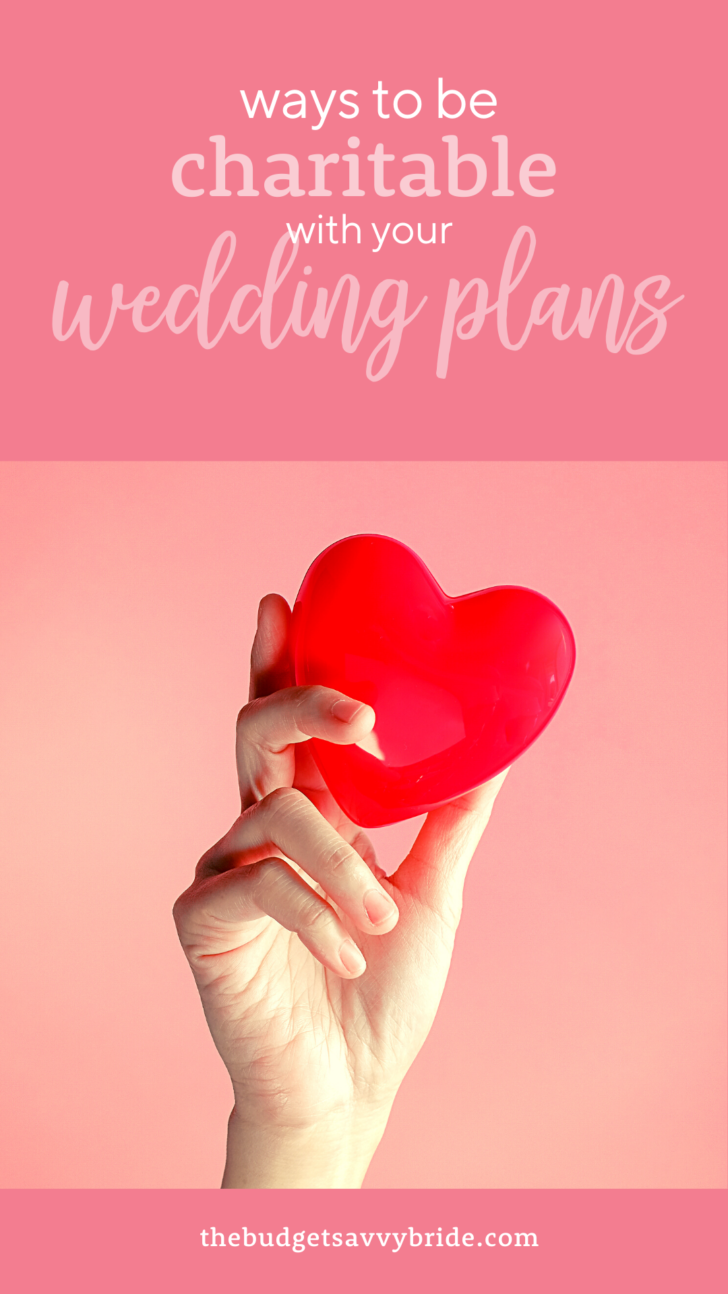 ways to be charitable with your wedding plans