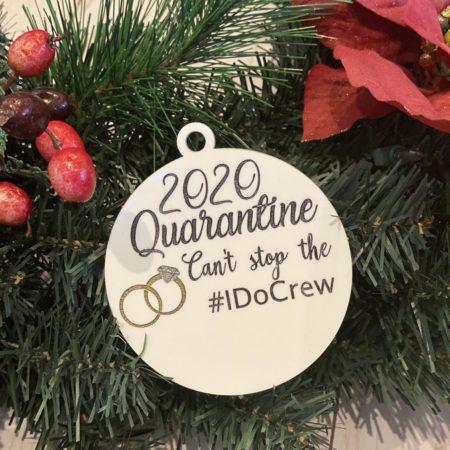 2020 Quarantine Bridesmaid Ornament