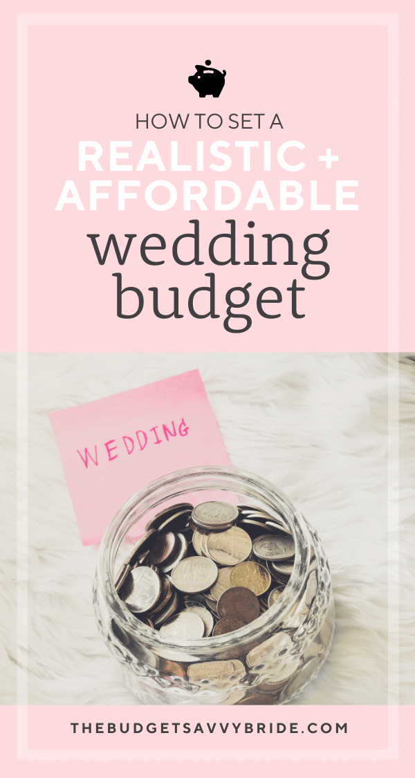 how to set a realistic and affordable wedding budget