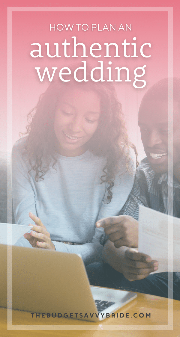 When it comes to planning your wedding, keep the things you actually care about and are authentic to you, and feel free to toss the rest!